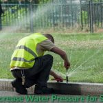 How To Increase Water Pressure for Sprinklers?